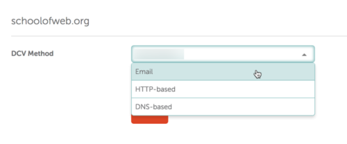Domain Control Validation choices include email, http, or DNS